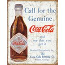 Tin Signs Coke Call For The Genuine